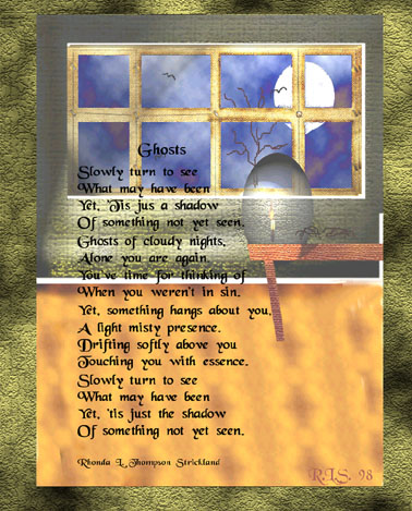 Poem by Rhonda called Ghosts with Original Picture